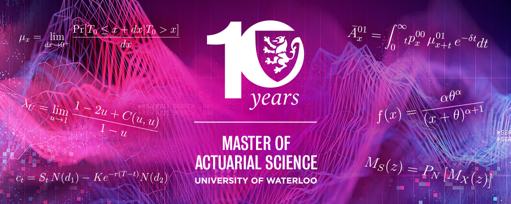 Master of Actuarial Science (MACTSC) 10th Anniversary