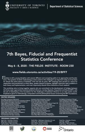 7th Bayes, Fiducial and Frequentist Statistics Conference, May 6 to May 8, 2020